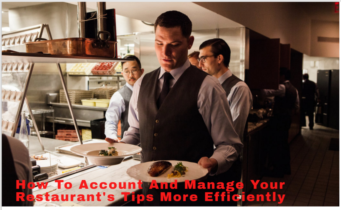 How to Account and Manage Tips in Restaurants more Efficiently