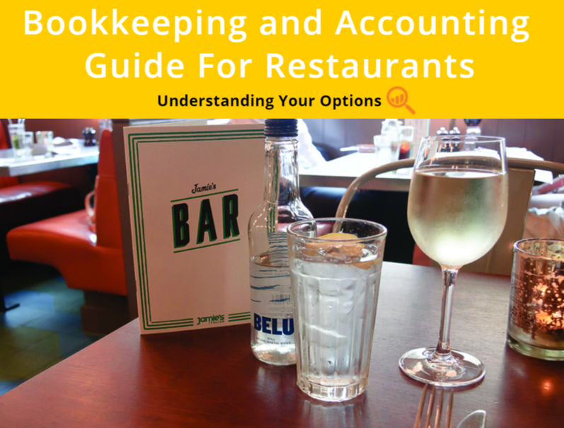 Bookkeeping Accounting and Tax Filing for Restaurants Guide