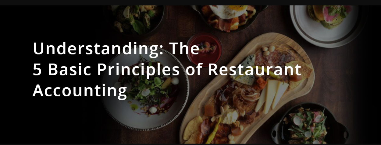 The 5 Basic Principles of Restaurant Accounting