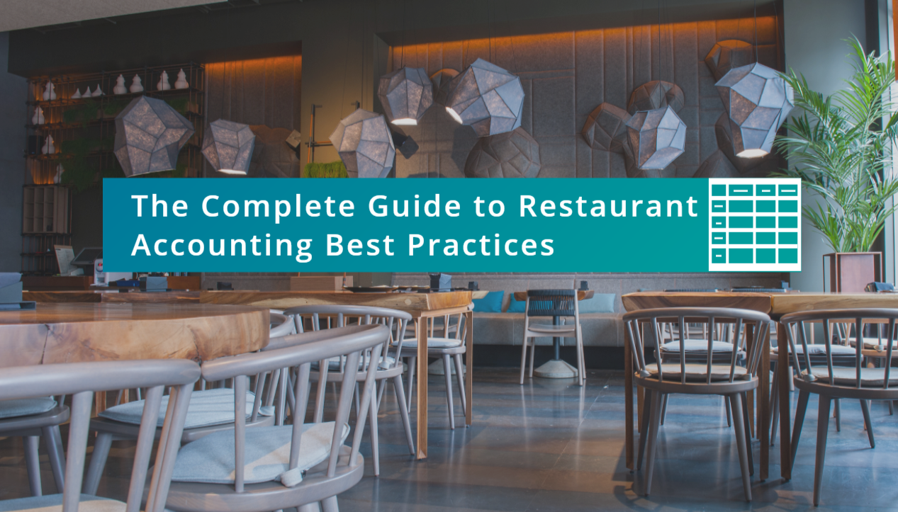 The Complete Guide to Restaurant Accounting Best Practices