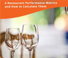 6 Restaurant Metrics, Benchmarks and Measurements to Track Profitability